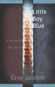 <em>Little Boy Blue</em> by Gray Jacobik
