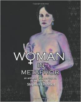 <em>Woman in Metaphor</em> by Maria Elena B. Mahler, ed. with art by Stephen Linsteadt