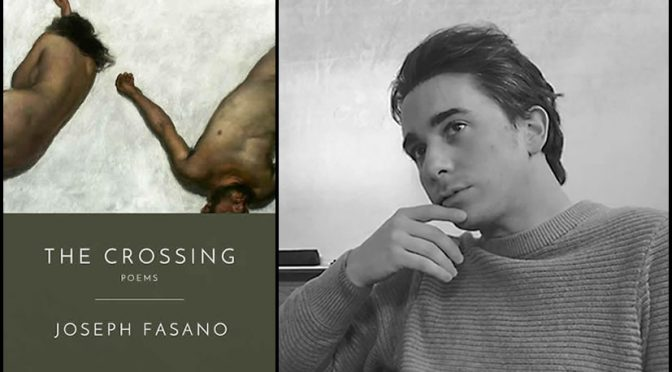 <em>The Crossing</em>, new Poems by Joseph Fasano, coming November, 2018