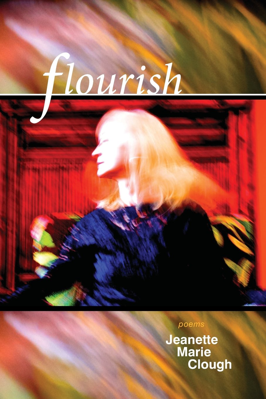 Flourish, by Jeanette Clough