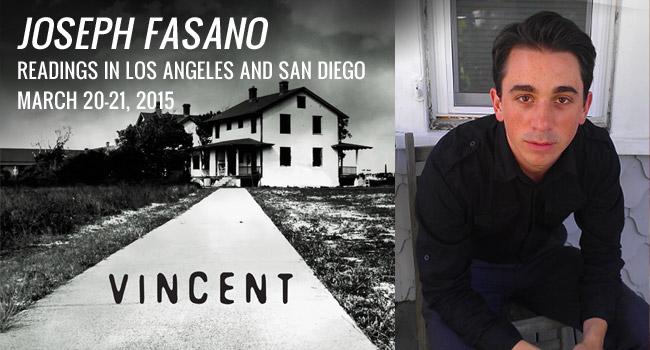 Joseph Fasano Readings in LA and  San Diego, March 20-21, 2015