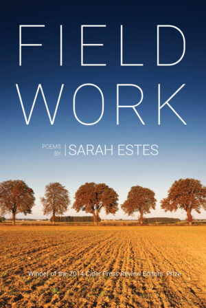 Field Work by Sarah Estes