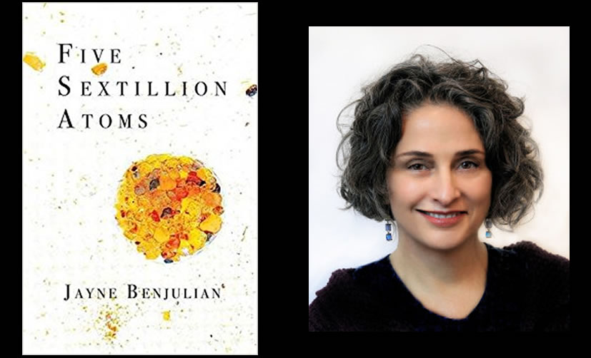 Five Sextillion Atoms by Jayne Benjulian