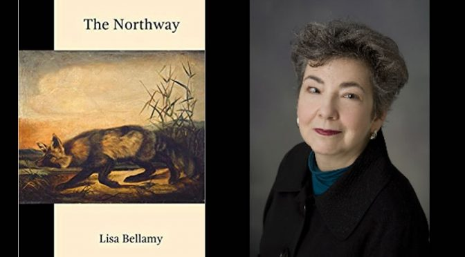 Review of Lisa Bellamy's <em>The Northway</em>